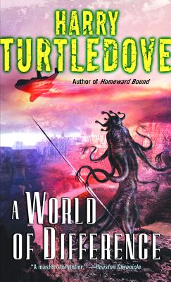 A World of Difference - Turtledove, Harry
