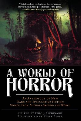 A World of Horror - Guignard, Eric J (Editor), and Warren, Kaaron