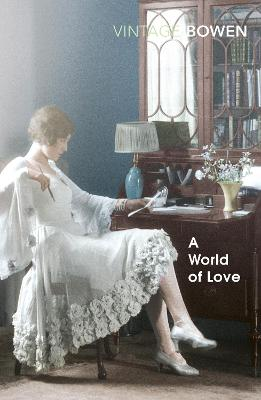 A World Of Love - Bowen, Elizabeth
