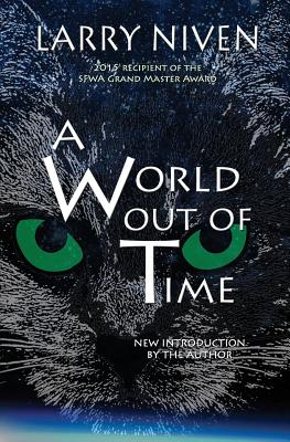 A World Out Of Time - Niven, Larry
