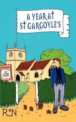A Year at St Gargoyles - Wood, Ron