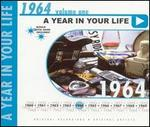 A Year in Your Life: 1964, Vol. 1