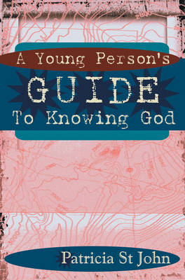 A Young Person's Guide to Knowing God - St John, Patricia Mary
