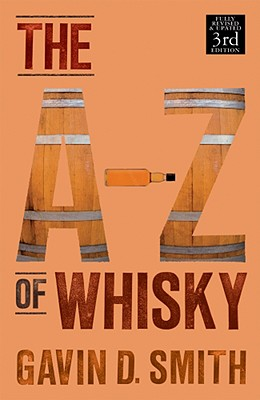 A-Z of Whisky - Smith, Gavin