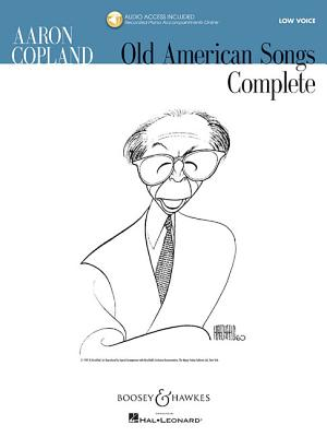 Aaron Copland: Old American Songs Complete: Low Voice - Copland, Aaron (Composer)