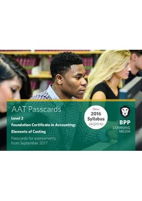 Aat Elements of Costing: Passcards - BPP Learning Media