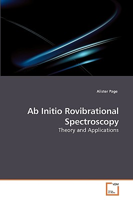 AB Initio Rovibrational Spectroscopy - Page, Alister