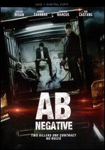 AB Negative - Neil Horner