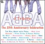 ABBA - A Tribute: 25th Anniversary Celebration