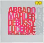 Abbado Conducts Mahler & Debussy