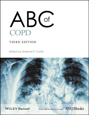 ABC of Copd - Currie, Graeme P (Editor)