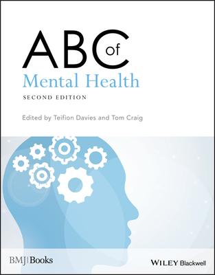 ABC of Mental Health - Davies, Teifion (Editor), and Craig, Tom (Editor)