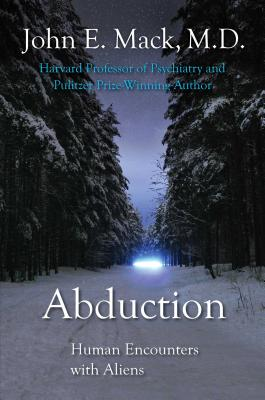 Abduction: Human Encounters with Aliens - Mack, John E