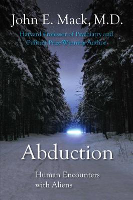 Abduction: Human Encounters with Aliens - Mack, John E, Professor, and Mack