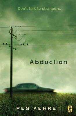 Abduction! - Kehret, Peg