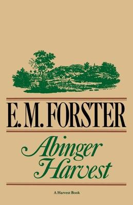 Abinger Harvest - Forster, E M