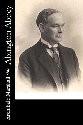 Abington Abbey - Marshall, Archibald
