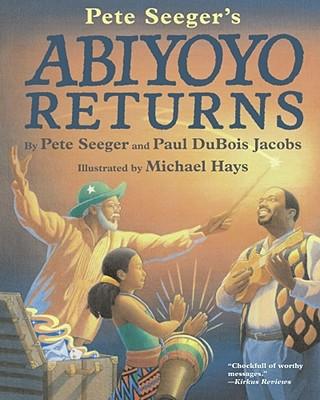 Abiyoyo Returns - Seeger, Pete, and Jacobs, Paul DuBois