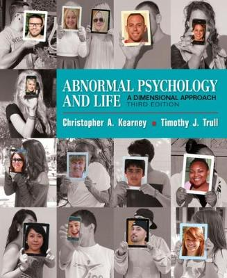 Abnormal Psychology and Life: A Dimensional Approach (with APA Card) - Kearney, Chris, and Trull, Timothy J