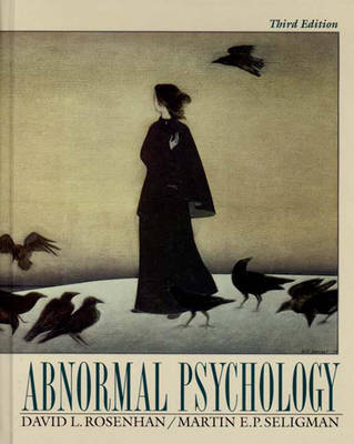 Abnormal Psychology - Rosenhan, David L, and Seligman, Martin E P, Ph.D.
