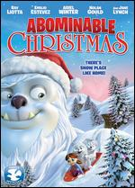 Abominable Christmas - Chad VanDeKeere