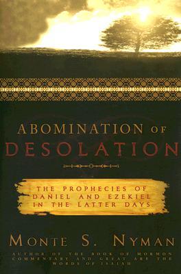 Abomination of Desolation - Nyman, Monte S