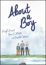 About a Boy - Chris Weitz; Paul Weitz