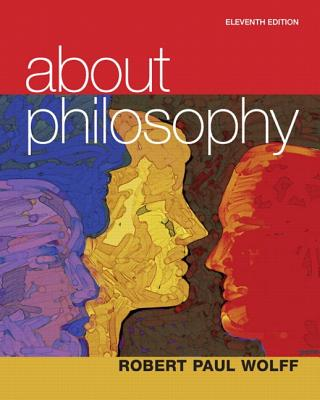 About Philosophy - Wolff, Robert