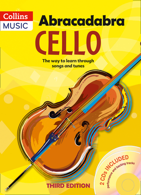 Abracadabra Cello (Pupil's book + 2 CDs): The Way to Learn Through Songs and Tunes - Passchier, Maja