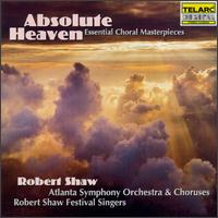 Absolute Heaven - Benita Valente (soprano); Christine Brewer (soprano); David Gordon (tenor); Dawn Upshaw (soprano); Deborah Voigt (soprano);...