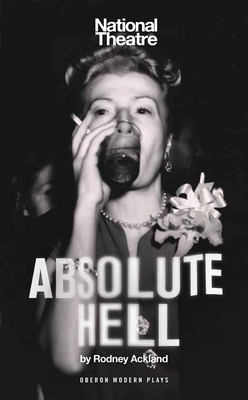 Absolute Hell - Ackland, Rodney
