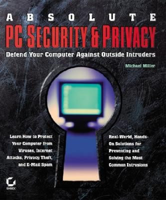 Absolute PC Security and Privacy - Miller, Michael