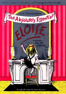 Absolutely Essential Eloise - Thompson, Kay