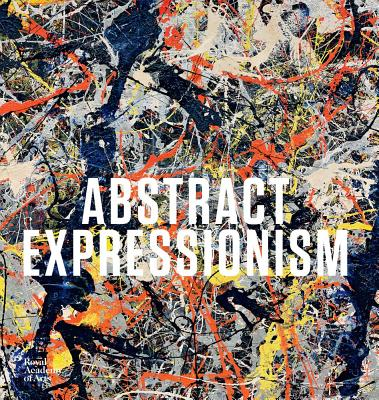 Abstract Expressionism - Anfam, David, and Davidson, Susan
