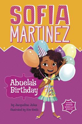 Abuela's Birthday - Jules, Jacqueline