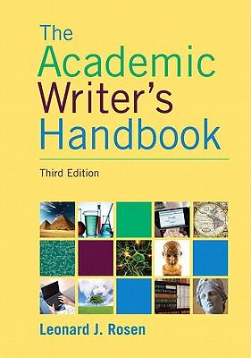 Academic Writer's Handbook - Rosen, Leonard J.