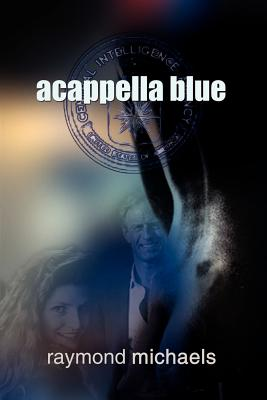 Acappella Blue - Michaels, Raymond