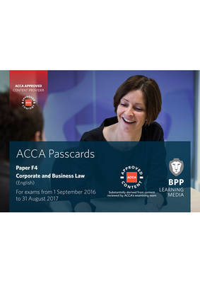 ACCA F4 Corporate and Business Law (English): Passcards - BPP Learning Media