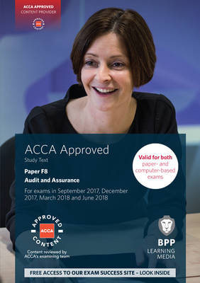 ACCA F8 Audit and Assurance: Study Text - BPP Learning Media
