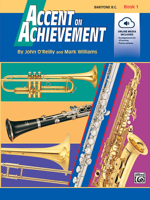 Accent on Achievement, Bk 1: Baritone B.C., Book & CD - O'Reilly, John, Professor