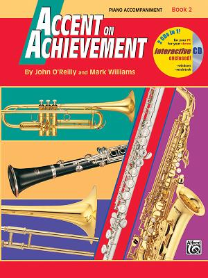 Accent on Achievement, Bk 2: Piano Acc. - O'Reilly, John, Professor, and Williams, Mark, LL.