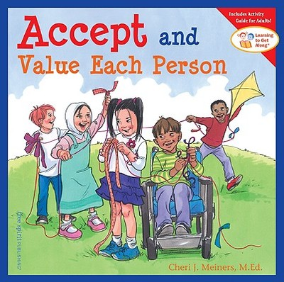 Accept and Value Each Person - Meiners, Cheri J, Ed