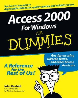 Access 2000 for Windows for Dummies - Kaufeld, John