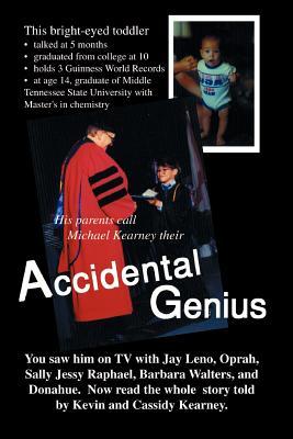 Accidental Genius - Kearney, Kevin James, and Kearney, Cassidy Yumiko