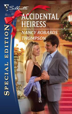 Accidental Heiress - Thompson, Nancy Robards
