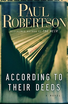 According to Their Deeds - Robertson, Paul