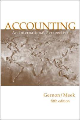 Accounting: An International Perspective - Gernon, Helen, and Meek, Gary Kenneth