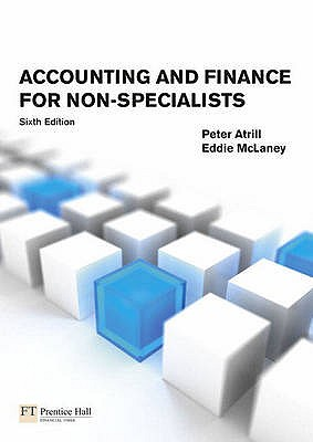 Accounting & Finance for Non-Specialists with MyAccountingLab - Atrill, Peter, and McLaney, Eddie
