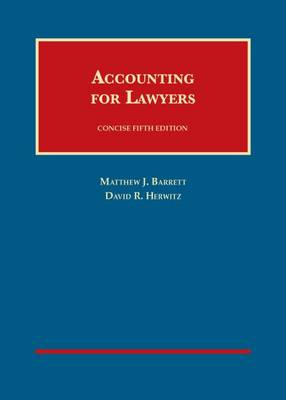 Accounting for Lawyers, Concise - Barrett, Matthew J., and Herwitz, David R.