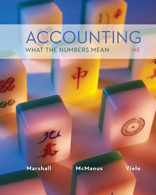 Accounting: What the Numbers Mean - Marshall, David H., and McManus, Wayne William, and Viele, Daniel